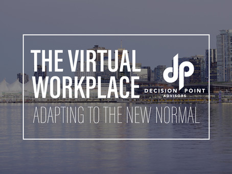 The Virtual Workplace: Adapting to the new normal