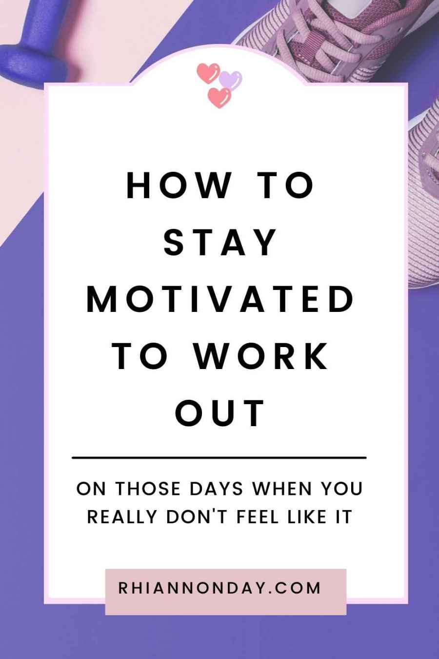 Do you struggle with getting motivated to work out?  Never fear!  These tips will get your hot little hiney into gear so you can stay on track with your fitness goals. #fitness #fitnesstips #fitspo #fitnessmotivation #personaltrainer