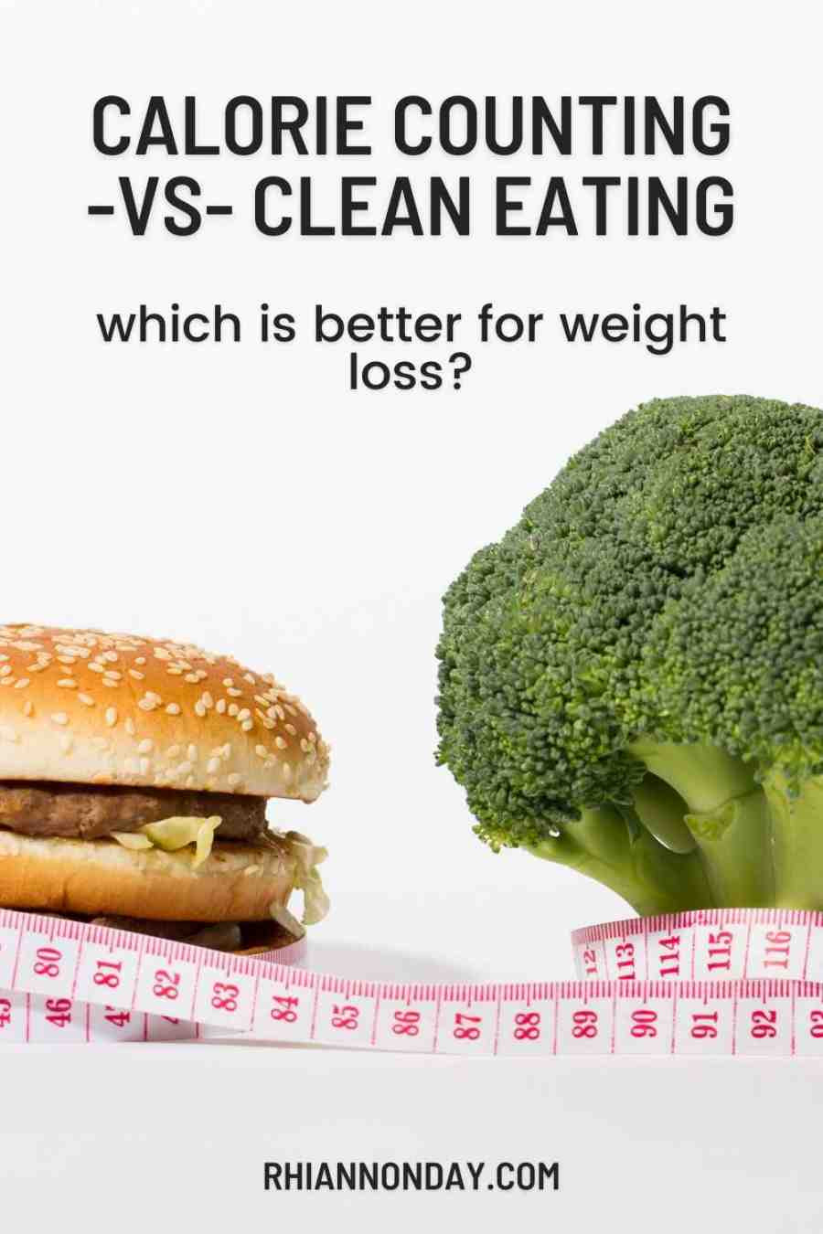 Which is better for weight loss - counting calories or eating clean?  Here's the truth, for once and for all. #weightloss #weightlossjourney #fitness #fitnesstips #weightlosstips