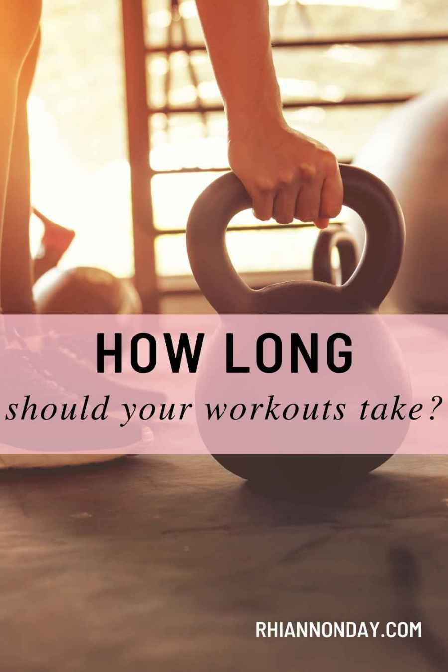 Yay, you made it to the gym! Now how long do you need to stay there?  Here's how long your workouts should be taking you.