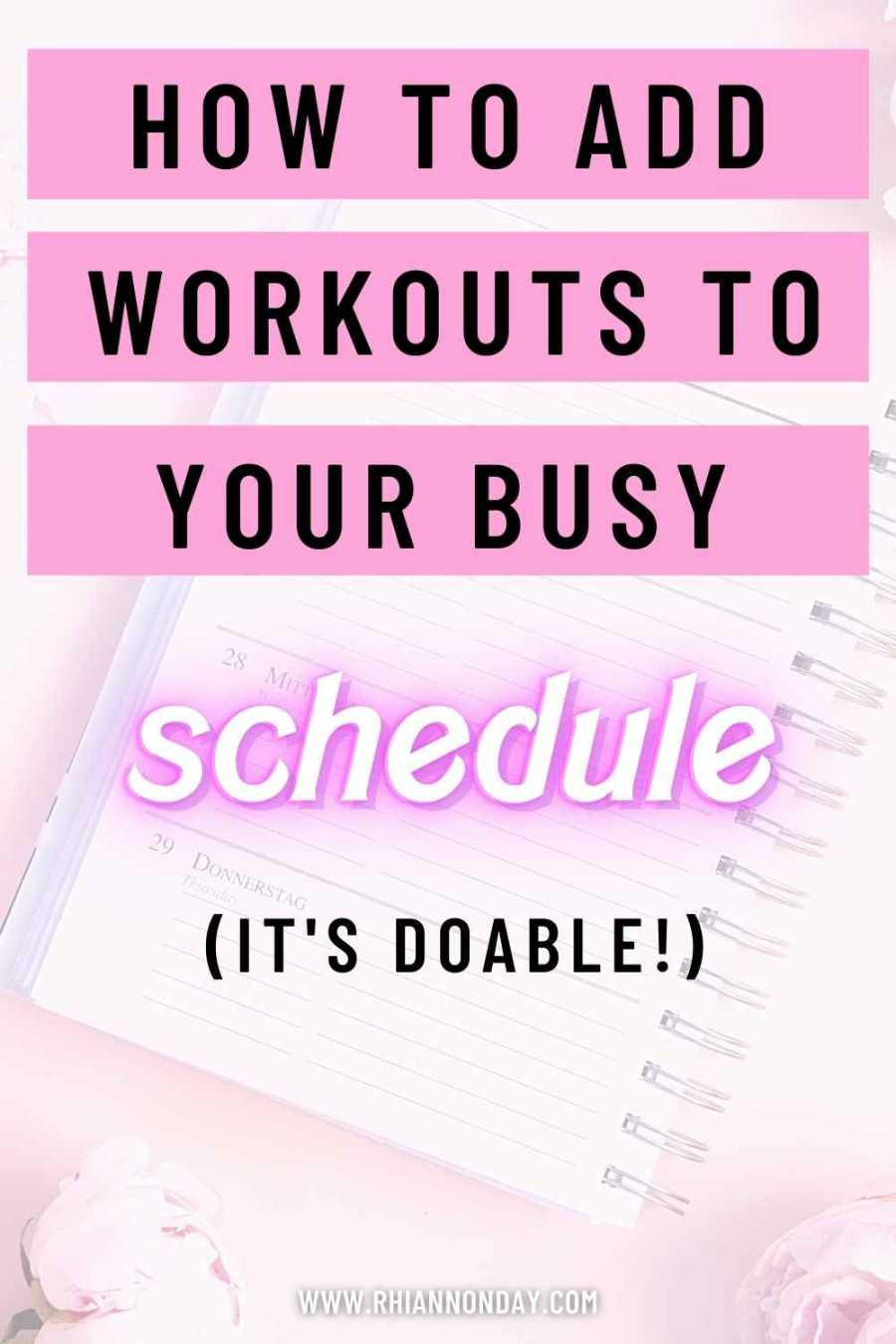 So, you want to work out but you can't find the time?  Here are some ways to schedule weekly workouts - no matter how busy you are!