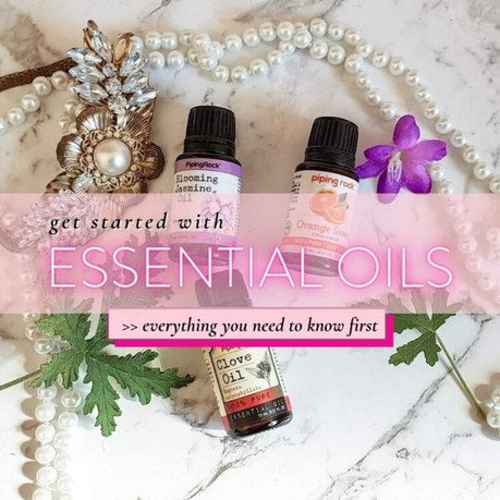 ESSENTIAL OILS 101: THE BASICS FOR BEGINNERS