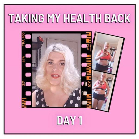DAY 1  | TAKING MY HEALTH BACK