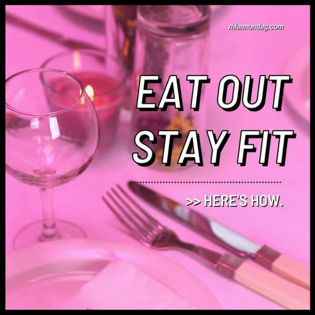 EATING OUT ON A FITNESS JOURNEY | DAY 20