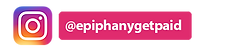 EpiphanyGetPaidIGVideo.png