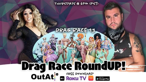 Drag Race RoundUP - S13