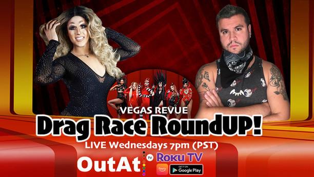 Drag Race RoundUP - Vegas Revue