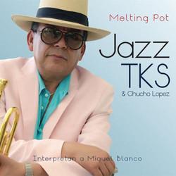 Jazz TKS & Chucho Lopez