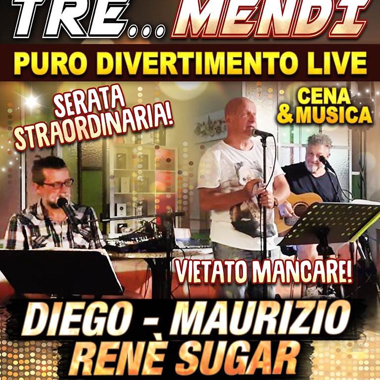 TRE MENDI Diego Mairizio René Sugar