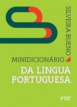Minidicionário da Língua Portuguesa