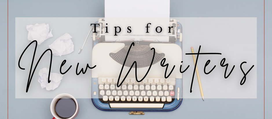 Tips for New Writers
