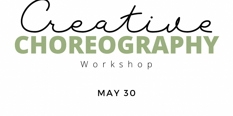 Creative Choreography Workshop
