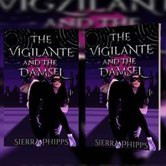 The Vigilante and the Damsel