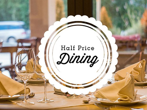 1/2 PRICE RESTAURANT DINING £50 FOR JUST £25