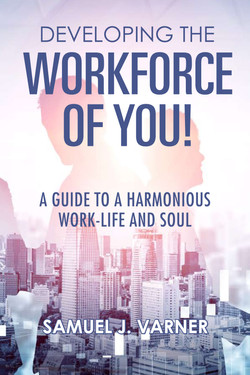Developing the Workforce of YOU!