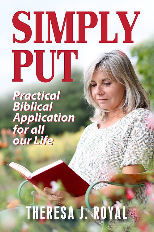 Simply Put: Practical Biblical Application For All Our Life