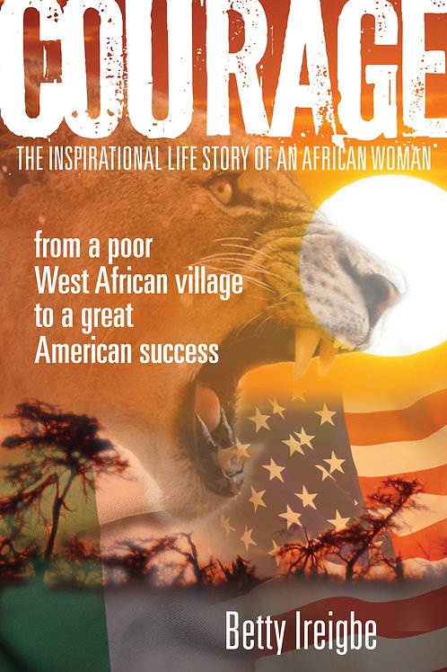 Courage: The Inspirational Life Story of an African Woman