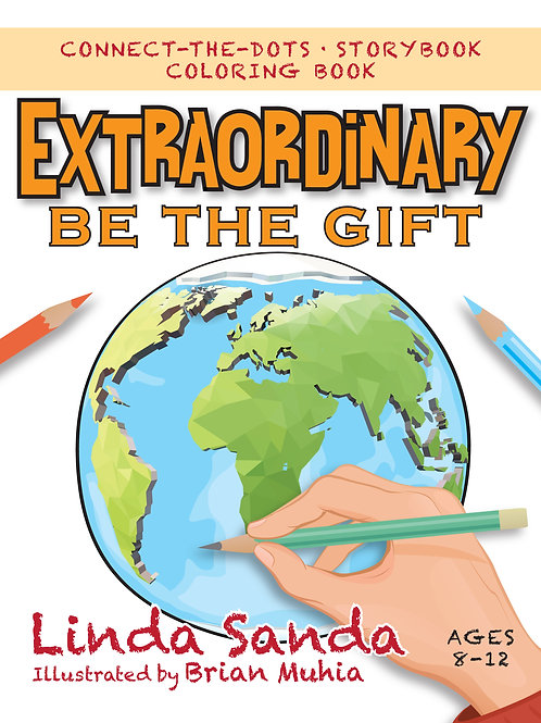Extraordinary: Be the Gift