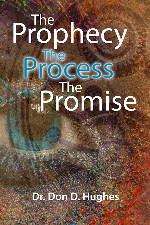 The Prophecy, The Process, The Promise