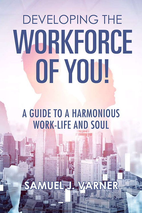 The Workforce of YOU!