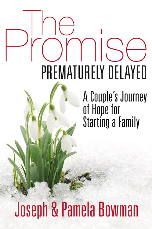 The Promise: Prematurely Delayed