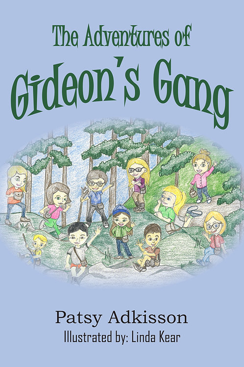 The Adventures of Gideon's Gang