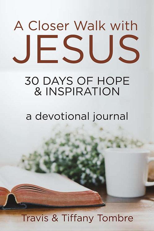 A Closer Walk With Jesus