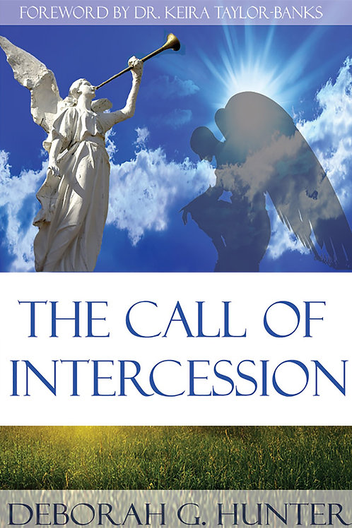 The Call of Intercession