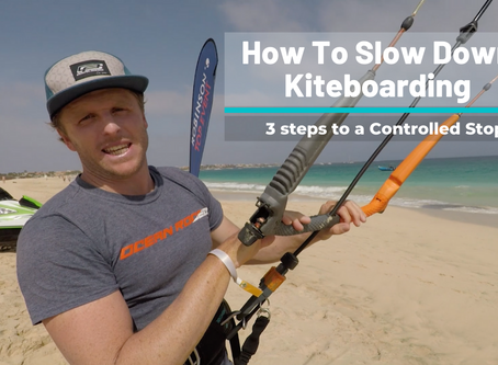 How To Slow Down Kiteboarding,  3 Steps to a Controlled Stop