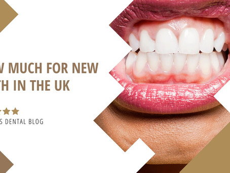 How much for new teeth in the UK