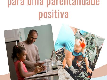 As melhores estratégias para uma parentalidade positiva