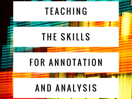 Teaching the Skills for Analysis and Annotation