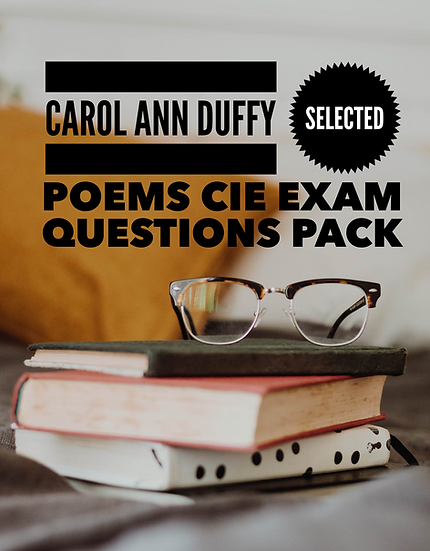Example Exam Questions Pack for CIE 0475/0992 Duffy Poetry