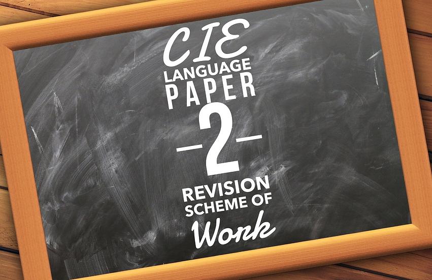 CIE Language Paper 2 REVISION Scheme of Work