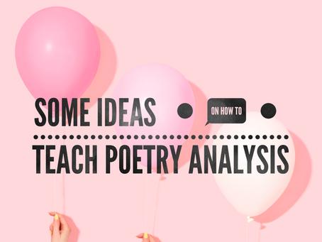 Teaching Poetry Analysis