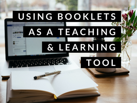 Using Booklets as a Teaching and Learning Tool