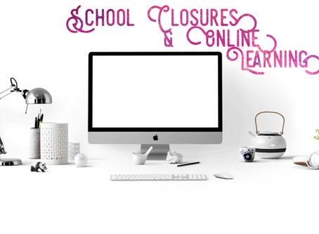 School Closures & Online Learning