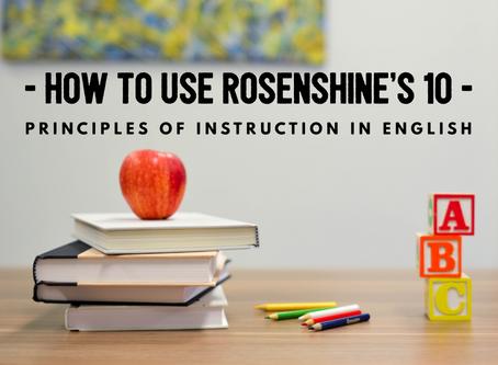 Using Rosenshine's Principles of Instruction in English