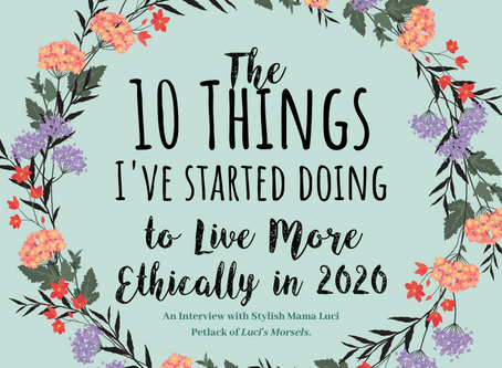 10 Things I've Started Doing To Live More Ethically In 2020