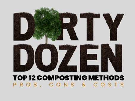 Dirty Dozen: 12 TOP Composting Methods [Pros, Cons & Costs]