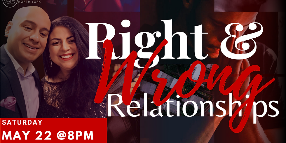 RIGHT AND WRONG RELATIONSHIPS!