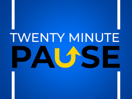 New Podcast: Twenty Minute Pause