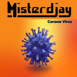 Misterdjay- Corona Virus