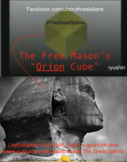 I suspect The Orion Cube Was Stroed At One Point In The Great Spinx