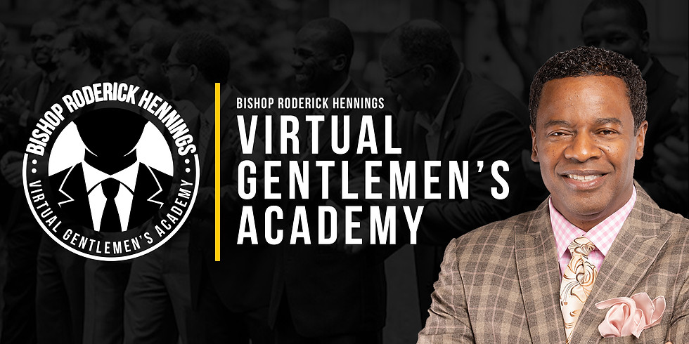 The Virtual Gentlemen's Academy