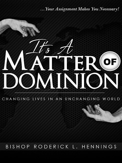It's a Matter of Dominion! | Bishop Roderick Hennings | Paperback