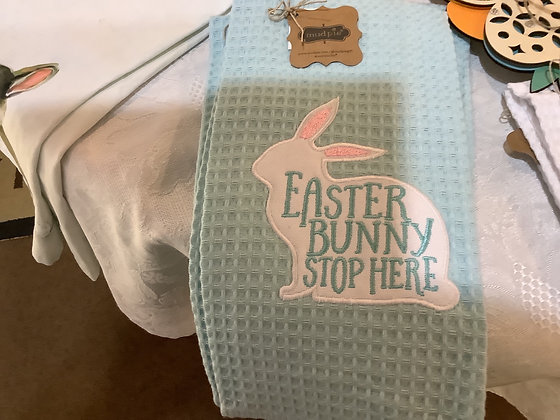 Easter Bunny Stops here tea towl