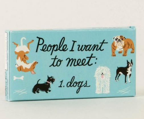 People I Want To Meet:  Dogs Gum,