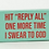 """Thumbnail: HIT REPLY ALL"""" ONE MORE TIME I SWEAR TO GOD GUM"""""""