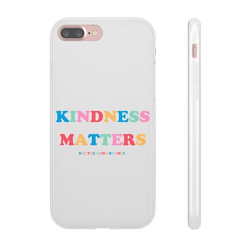 """kindness matters"" phone case."
